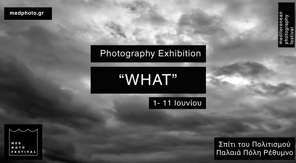 "Photography exhibition of project ""What"" with Pavlos Fysakis at the House of Civilization, Rethymno, Crete (Medphoto Festival)"
